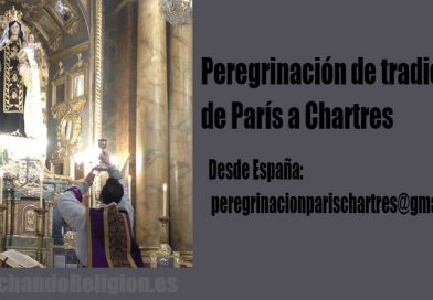 Peregrinación de tradición de París a Chartres-MarchandoReligion.es