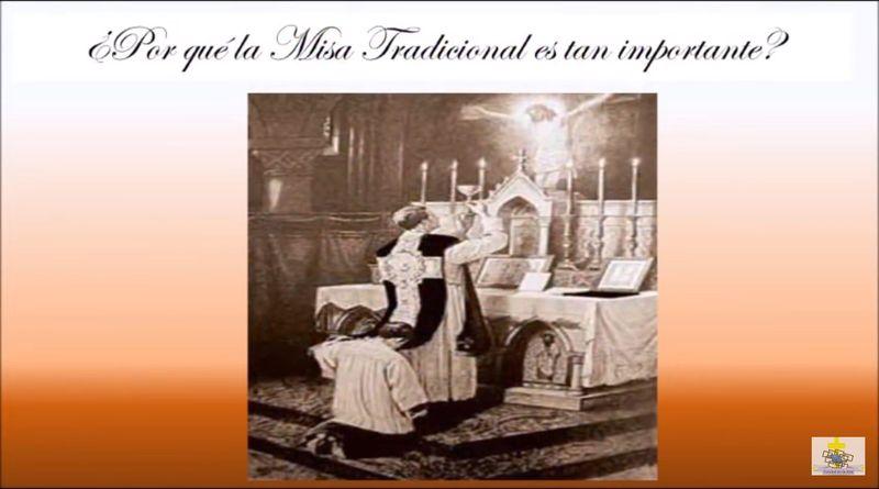 ¿por qué la Misa Tradicional es tan importante?-MarchandoReligion.es