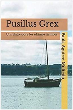 Pusillus Grex-Un relato sobre los últimos tiempos