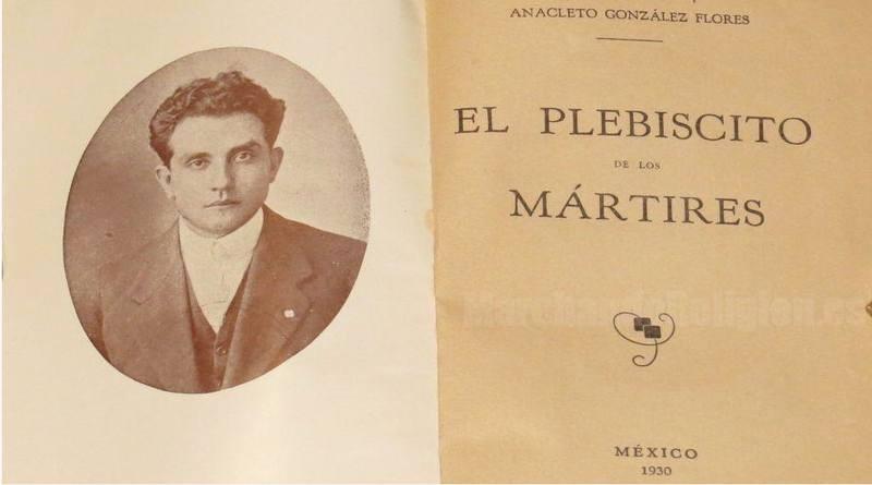 Anacleto González Flores-MarchandoReligion.es