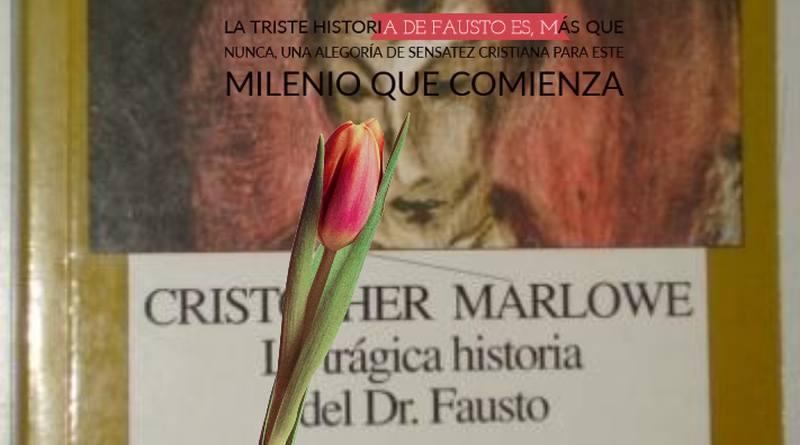 Doctor Fausto (II), 2ª parte-MarchandoReligion.es
