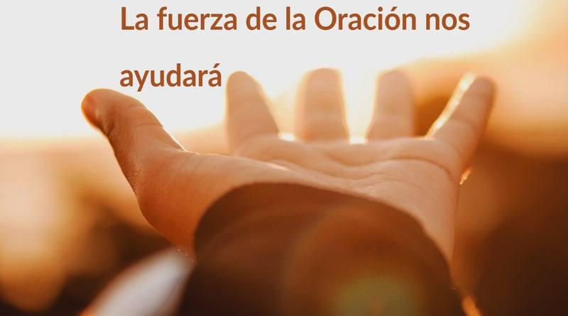 La fuerza de la oración-MarchandoReligion.es