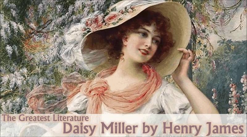 Daisy Miller y la maledicencia-MarchandoReligion.es