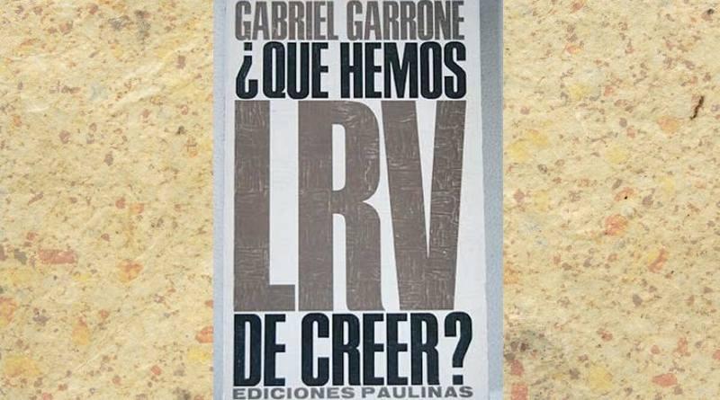 ¿Qué hay que creer Adentrándonos en un libro del Cardenal Garrone-MarchandoReligion.es